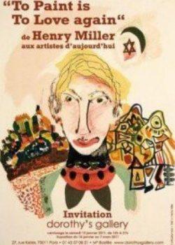 To Paint is To Love again, de Henry Miller aux artistes d'aujourd'hui